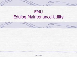 EMU - 2004