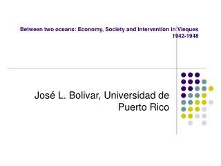 José L. Bolivar, Universidad de Puerto Rico