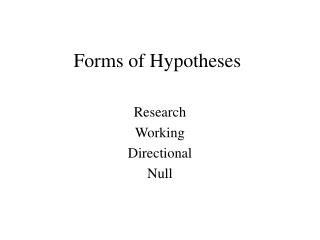 Forms of Hypotheses