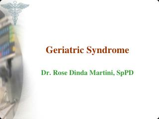 Geriatric Syndrome