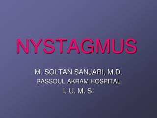 NYSTAGMUS