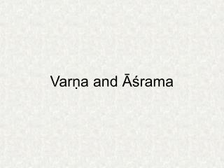 Varṇa and Āśrama