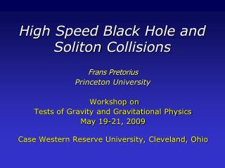High Speed Black Hole and Soliton Collisions