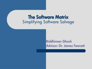 The Software Matrix