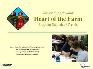 Women in Agriculture  Heart of the Farm Project