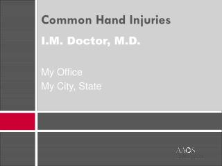 I.M. Doctor, M.D.My OfficeMy City, State