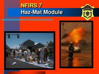 NFIRS 7  Haz-Mat Module