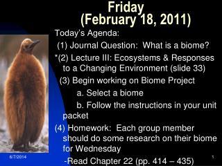 Friday     (February 18, 2011)