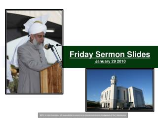 Friday Sermon Slides  January 29 2010