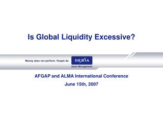 Is Global Liquidity Excessive?