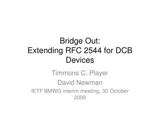 Bridge Out: