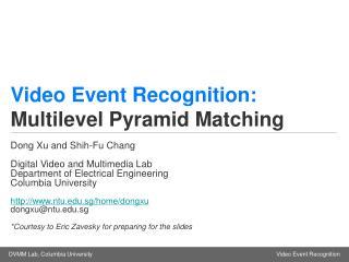 Video Event Recognition: Problem