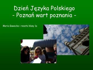Dzień Języka Polskiego - Poznań wart poznania -
