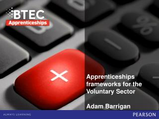 Apprenticeship Frameworks