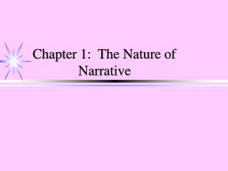Chapter 1:  The Nature of Narrative