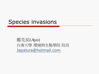 Species invasions
