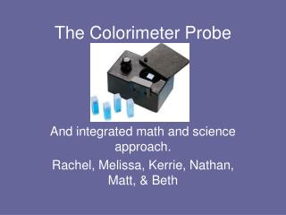 The Colorimeter Probe