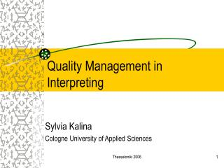 Quality Management in Interpreting