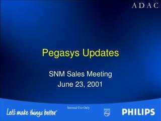 Pegasys Updates