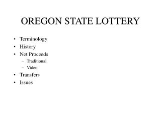 OREGON STATE LOTTERY Terminology History