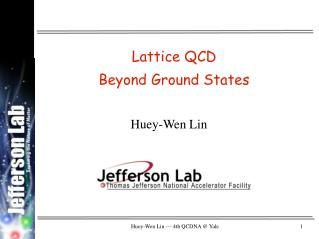 Huey-Wen Lin — 4th QCDNA @ Yale