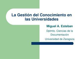 La Gestión del Conocimiento en las Universidades