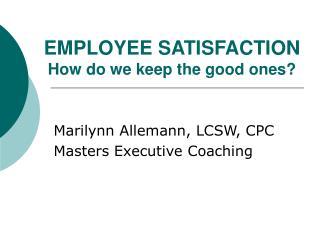 Key Elements of Employee Satisfaction