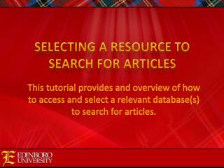 Selecting a resource to search for articles