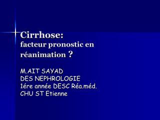 Cirrhose: facteur pronostic en réanimation ?