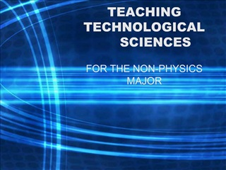 TEACHING TECHNOLOGICAL SCIENCES