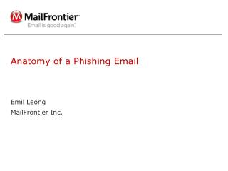 Anatomy of a Phishing Email
