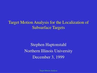 Target Motion Analysis