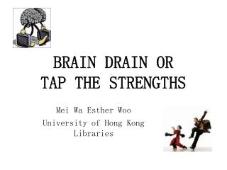 BRAIN DRAIN OR 