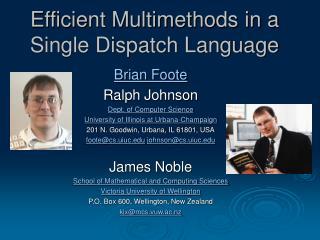 Efficient Multimethods in a Single Dispatch Language
