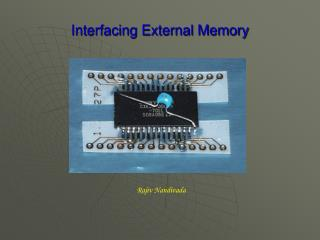 Interfacing External Memory