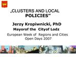 """CLUSTERS AND LOCAL POLICIES"""