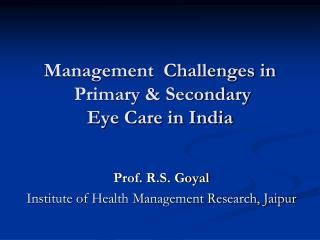 Eye care scenario in India