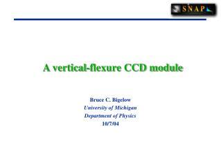 A vertical-flexure CCD module