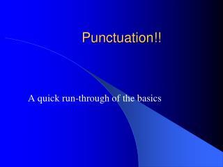 Punctuation!!