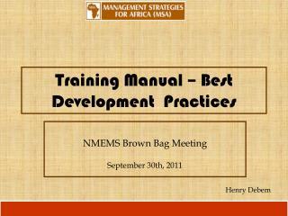 Training Manual – Best Development  Practices