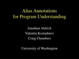 Alias Annotations for Program Understanding