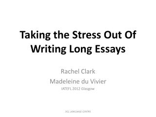 Taking the Stress Out Of 