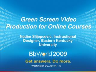 Green Screen Video Production for Online Courses