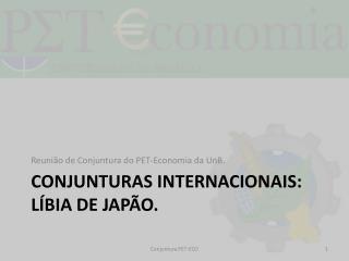 Conjunturas internacionais: L�bia de jap�o.