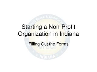 Starting a Non-Profit Organization in Indiana
