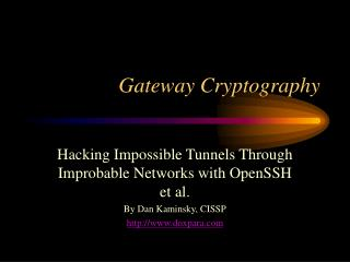 Gateway Cryptography