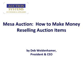 mesa auction:  how to make money reselling auction items