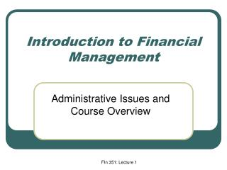 FIn 351: Lecture 1
