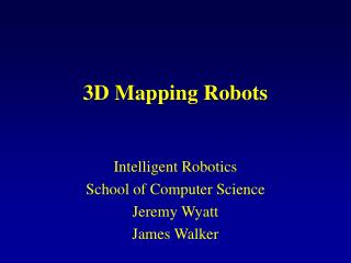 3D Mapping Robots