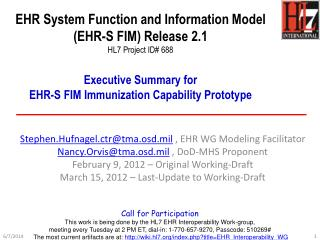 EHR System Function and Information Model  EHR-S FIM Release 2.1  HL7 Project ID 688   Executive Summary for EHR-S FIM I